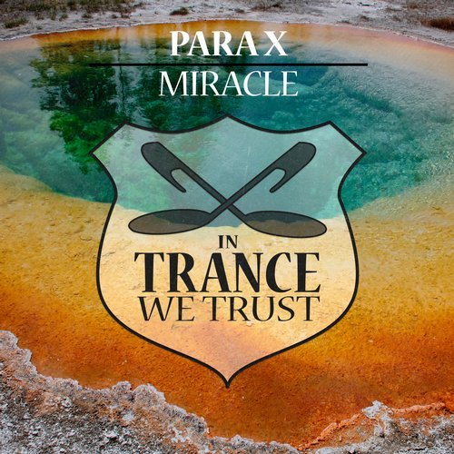 PARA X - MIRACLE (ORIGINAL MIX) -