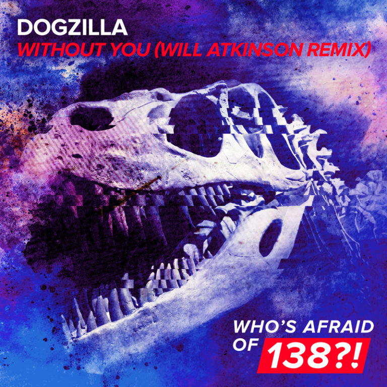 "dogzilla - without you (will atkinson remix) - A bulldozer in its most club-wrecking form, the Will Atkinson Remix of Dogzilla's ""Without You"" is the perfect closing tune to an epic night out. Both hard-hitting and euphoric, this rendition walks on the edge of uplifting and tech-Trance while giving you the best of both worlds"