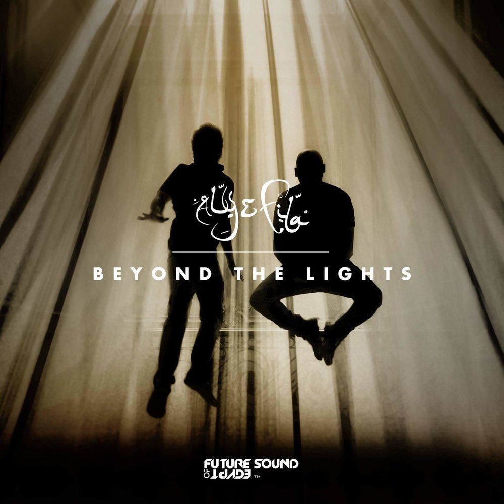 aly & fila - beyond the lights - Legendary Egyptian trance duo Aly & Fila have been having a wonderful year with regards to music. May it be the FSOE 500 celebrations at Giza with Armin Van Buuren or even the releasing their fourth studio album, Beyond The Lights.Releasing on the 18th of September, this album is one all trance fans are really looking forward to hear! Aly & Fila are known to deliver masterpieces and have never failed to impress their fans till date. With the upcoming massive celebrations, the brilliant FSOE 500 anthem and some crazy ID's in their recent sets, we couldn't be more than excited to hear this one