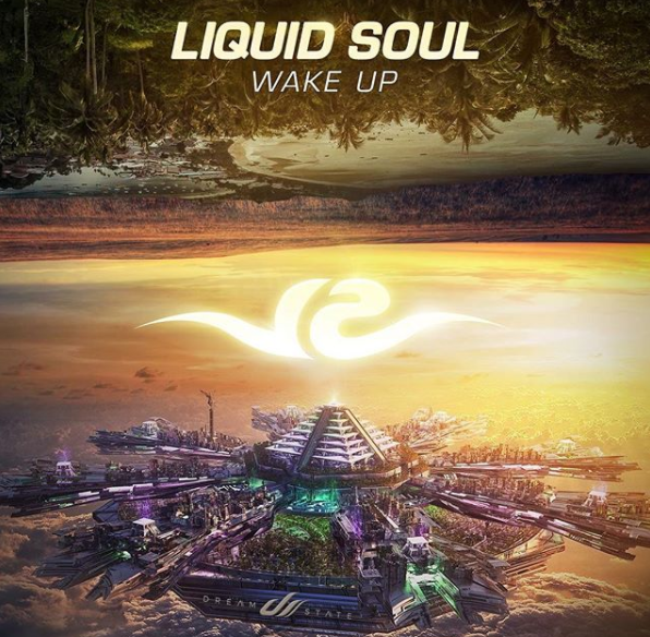 liquid soul - wake up (original mix) - Dreamstate Records is proud to present 'Wake Up' by Liquid Soul - a single from the upcoming massive 'Part of the Dream' compilation by Vini Vici.