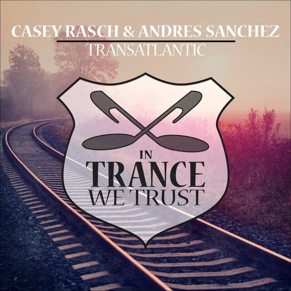 Casey Rasch & Andres Sanchez – Transatlantic - Collab alert! Casey Rasch and Andres Sanchez teamed up to take you on a Transatlantic trip. Expect a high speed, energetic track with a mesmerizing melody that will stay in your head for days on end.