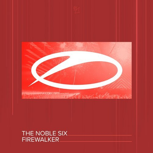 the noble six - firewalker - At long last, The Noble Six debuts on A State Of Trance. With 'Firewalker', the Canadian Trance star hits a homerun so hard it catches fire and causes a sonic tempest that no Trance fan can withstand. The epitome of all things melodic and energetic, 'Firewalker' is poised to make the crowd go wild.