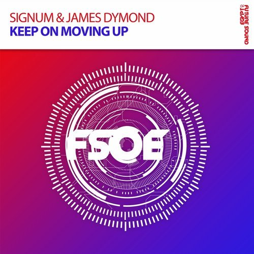signum & james dymond - keep on moving up - British trance star and FSOE regular, James Dymond, is back with a brand new collaboration with Dutch producer, Signum. In their upbeat track, 'Keep On Moving Up', these talented DJs combine uplifting melodies with a powerful bassline. This tune will no doubt keep you moving through the night.