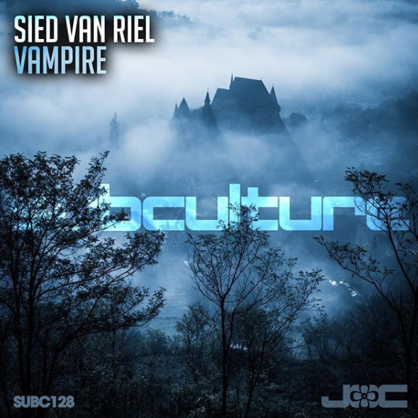 **out NOW** Sied van Riel- Vampire - Released 13.10.17 on Subculture Recordings