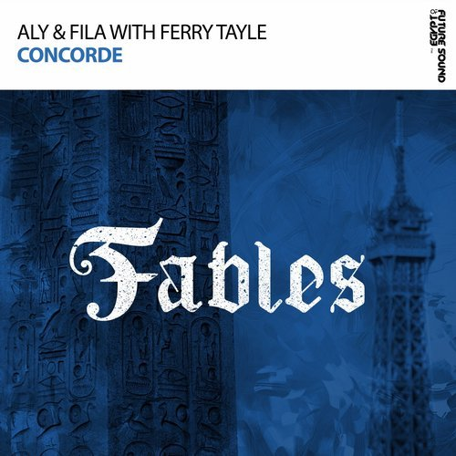 Aly & Fila with Ferry Tayle - Concorde - Taken from Aly & Fila's Top 10 album 'Beyond The Lights', 'Concorde' is their massive collaboration with fellow FSOE star Ferry Tayle. Soaring melodies and euphoria make this track a perfect fit on the label of Dan Stone & Ferry Tayle. Be sure not to miss one of the biggest productions of the year on FSOE Fables.