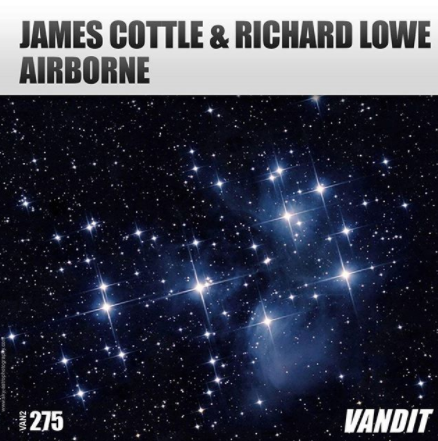 James Cottle & Richard Lowe - Airborne (original mix) - Released 3rd November on Vandit Records