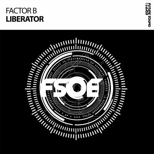 Factor B - Liberator - One of Future Sound of Egypt's rising stars, Factor B returns on the label with an exotic outing entitled, 'Liberator'. Mysterious vocal samples and resonating kicks make this powerful track another example of why Factor B is at the top his game in today's Trance scene.