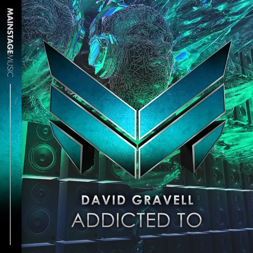David Gravell - Addicted To - It's been a while since David Gravell dropped 'Bulldozer' and 'Supernova' onto the imprint, but the Dutchman is back on Mainstage Music for another round of dancefloor whooping. Giving fans the world over their next fix, this cut is a mainstage banger you can only get 'Addicted To'.