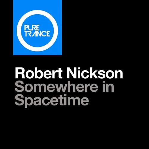 Robert Nickson - Somewhere In Spacetime - Pure Trance 6 co-mixer Nickson delivers another fine example of his powerful and emotive uplifting trance style with Somewhere In Spacetime. Perhaps his day job with the European Space Agency has something to do with its interstellar theme, but the rousing lead riff and thumping production are guaranteed to send the listener to another planet regardless!