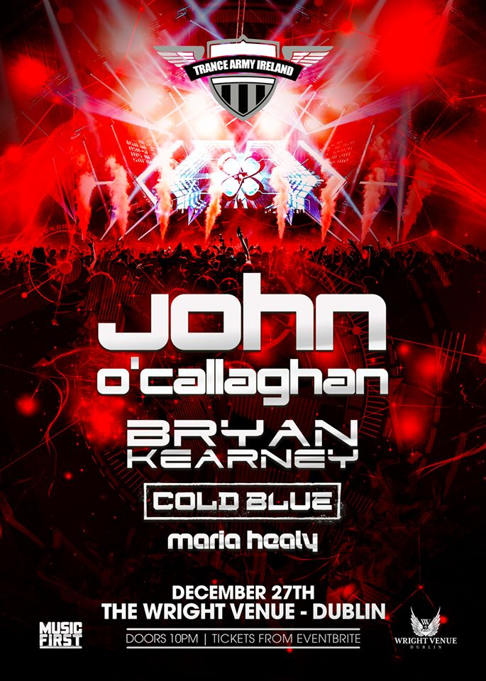 27.12.17 - John o'callaghan, Bryan kearney, cold blue plus support - Wednesday, December 27thDoors: 10:00pmStrictly Over 18s | ROAR | ID Required