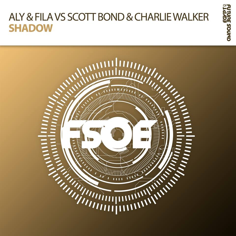 aly & fila vs scott bond & charlie walker - Shadow - One of the most talked about records from their latest artist album, Aly & Fila deliver their next single - 'Shadow'. In collaboration with Scott Bond & Charlie Walker, this track is pure euphoria and will have you reaching for the air when played at clubs and festivals around the world.