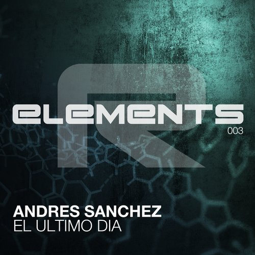 ANDRES SANCHEZ - EL ULTIMO DIA (ORIGINAL MIX) - 06.11.2017