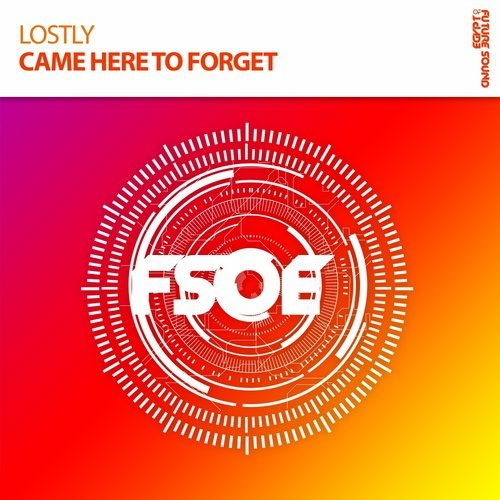 lostly - came here to forget (original mix) - Lostly finds his way onto Future Sound of Egypt's main imprint for his stunning outing entitled - Came He To Forget. Powerful melodies and expert chord progressions absolutely make this unstoppable trance record. Another diamond from the FSOE camp.