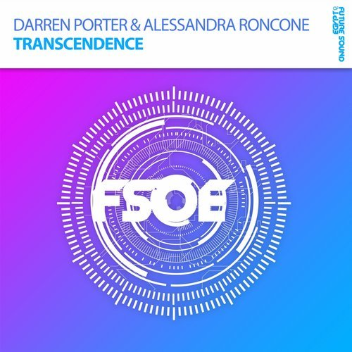 Darren Porter & Alessandra Roncone - Transcendence - Darren Porter and Alessandra Roncone team up for the first time on FSOE with this emotional rollercoaster of a track!