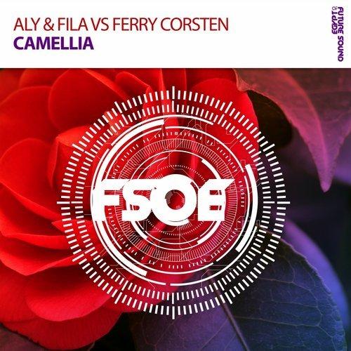 Aly & Fila & Ferry Corsten - Camellia - 22.01.2018
