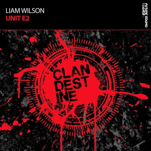 Liam Wilson - Unit E2 (Original MIx) - 19.01.2018