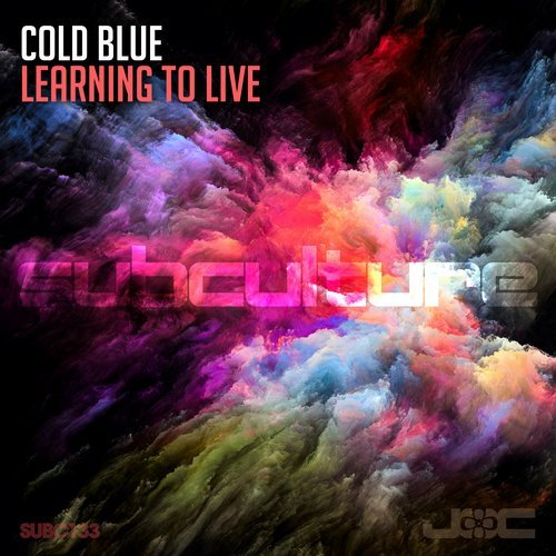 Cold Blue - Learning To Live - On now on Subculture Records