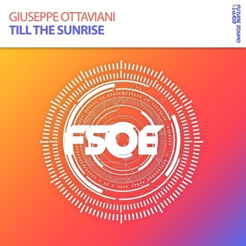 Giuseppe Ottaviani - Till The Sunrise - 29.01.2018