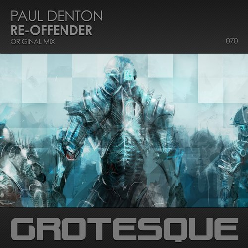 Paul Denton - Re-Offender (Original Mix) - 05.02.2018