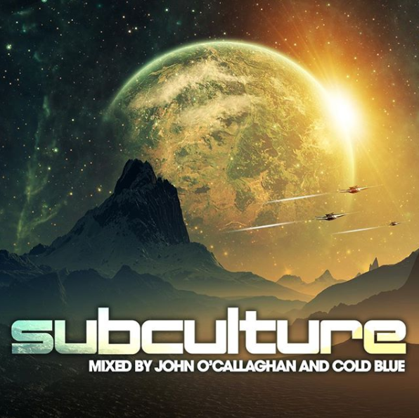 Subculture mixed by John O'Callaghan & Cold Blue - 23.02.2018