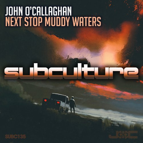 John O'Callaghan - Next Stop Muddy Waters - 16.02.2018