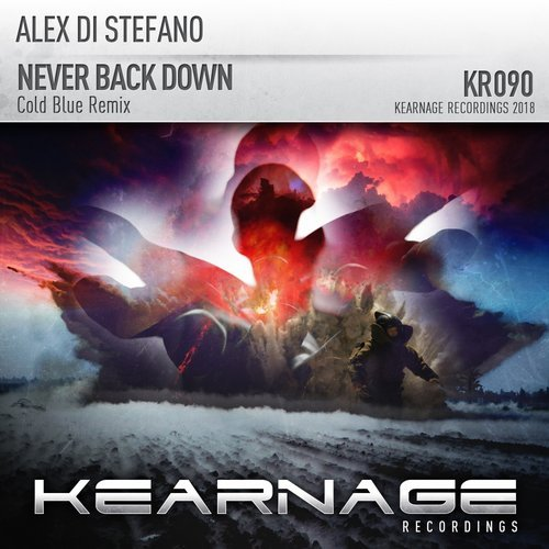 Alex Di Stefano - Never Back Down (Cold Blue Remix) - Cold Blue steps up to the plate and delivers a fantastic remix of Never Back Down from Alex Di Stefano.