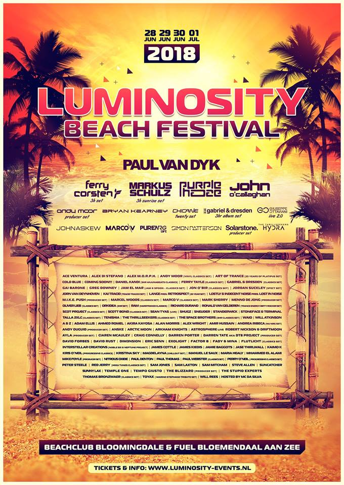 28.06.18 - 01.07.18 - luminosity beach festival 2018 - After a massive 10 years anniversary we continue the four-days tradition and continue the tradition of a great variety of artists that will BLOW YOUR MIND with just THE BEST Trance music!We've invited over 120 artists to join our special 11 Years Beach Fest on June 28 - July 1 . Genres will range from Progressive, over the finest in Pure Trance to the dirtiest in hard and PSY Trance and not to forget our beloved Trance Classics.Stay tuned for more updates!