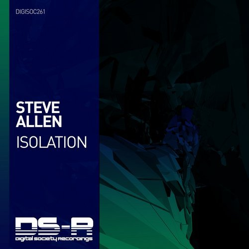 Steve Allen - Isolation (Original Mix) - Digital Society's very own supremely talented Brit Steve Allen bursts back onto the label in a rousing new production 'Isolation'.Bringing the English producer's trademark sound back by the bucket load, 'Isolation' serves as another immaculately produced journey into Steve Allen's elegant & incredibly pristine soundscapes.One of the Trance scene's most coveted producers returns on DS-R in a sensational new production - Steve Allen is back with 'Isolation'.