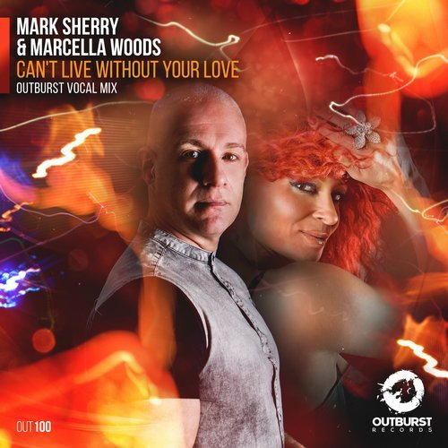 Mark Sherry & Marcella Woods - Can't Live Without Your Love - With this project we celebrate Outburst Records' 100th release with Mark Sherry alongside legendary vocalist Marcella Woods! We had one goal, to create something extra-special for this milestone release, and trust us, I Can't Live Without Your Love is the vocal anthem you've all been waiting for! Marcella is an exceptional vocalist that's very well known for her collaborations with Matt Darey. Her gorgeously captivating, yet haunting vocals alongside Mark Sherry's soaring synths, warming arpeggios and lush pads make ICLWYL the ultimate in trance euphoria, a future anthem you simply can't live without this summer!