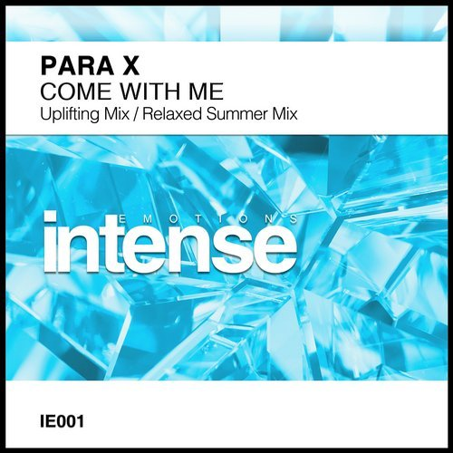 para x - come with me (original mix) - The clue is in the name, and with uplifting trance supremo Para X as head of A&R, Intense Emotions looks set to become the home of some of the very best melodic trance that the scene has to offer.With this in mind you would always expect the label to hit the ground running and with its debut release from the man himself, Intense Emotions has done exactly that.With Come With Me, Para X delivers two mixes. The Uplifting Mix is classic Para X although simply using the word