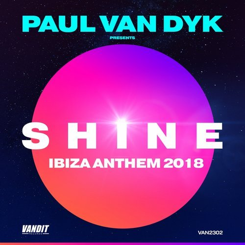 PAUL VAN DYK PRES. SHINE IBIZA ANTHEMS 2018 - 29.06.2018