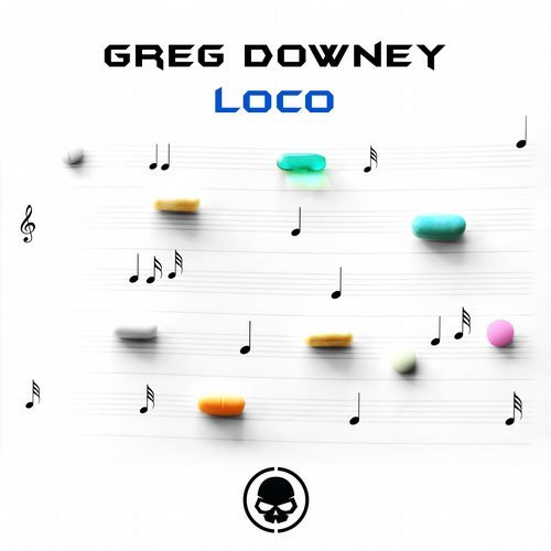 GREG DOWNEY - LOCO (ORIGINAL MIX) - 16/07/2018