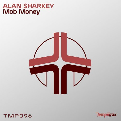 ALAN SHARKEY - MOB MONEY - 30.06.2018