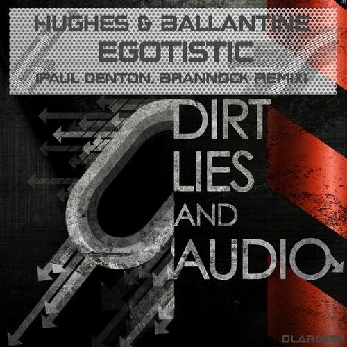 HUGHES & BALLANTINE - EGOTISTIC (PD REMIX) - 12.09.2011