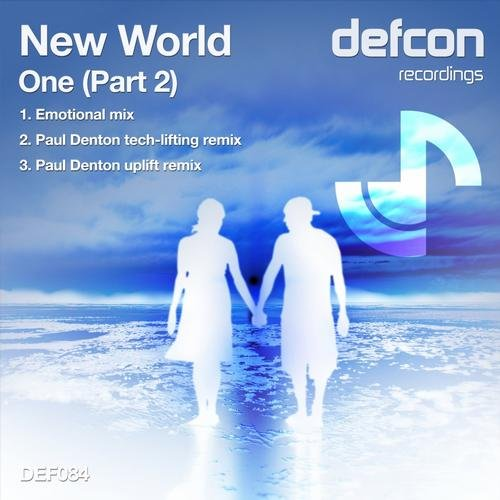 NEW WORLD - ONE (PART2) (PAUL DENTON REMIXES) - 04.07.2013