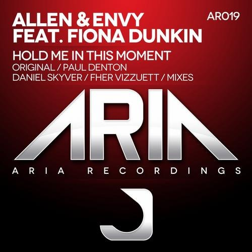 ALLEN&ENVY -HOLD ME IN THIS MOMENT (PD REMIX) - 04.11.2013