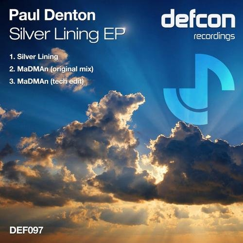PAUL DENTON - SLIVER LINING (ORIGINAL MIX & EDITS) - 04.12.2013