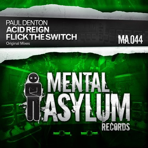 PAUL DENTON - ACID REIGN/FLICK THE SWITCH - 06.10.2014