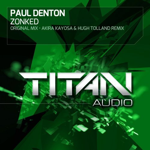 PAUL DENTON - ZONKED (ORIGINAL MIX) - 24.11.2014