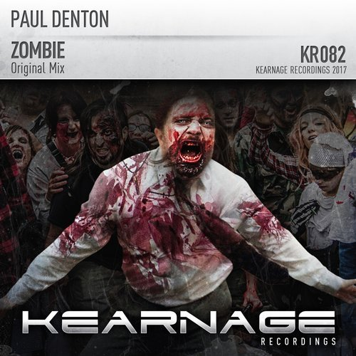 PAUL DENTON - ZOMBIE (ORIGINAL MIX) - 24.07.2017
