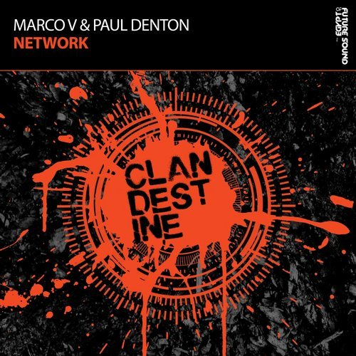 MARCO V & PAUL DENTON - NETWORK - 08.12.2017