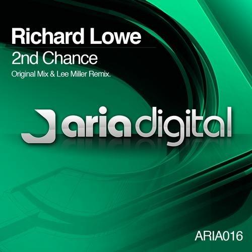 RICHARD LOWE - 2ND CHANCE (ORIGINAL MIX) - 29.08.2011