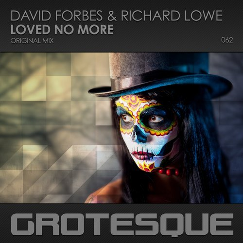 DAVID FORBES & RICHARD LOWE - LOVED NO MORE - 02.10.2017