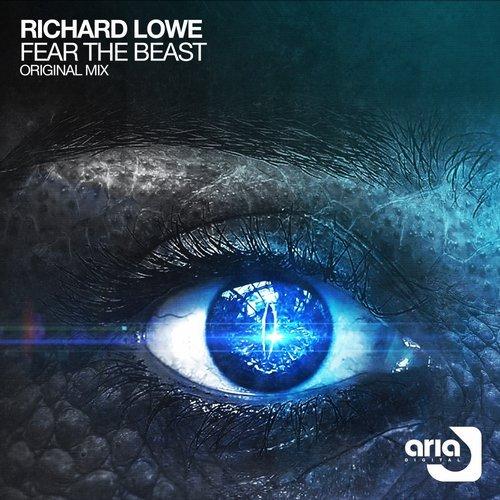 RICHARD LOWE - FEAR THE BEAST - 17.11.2017