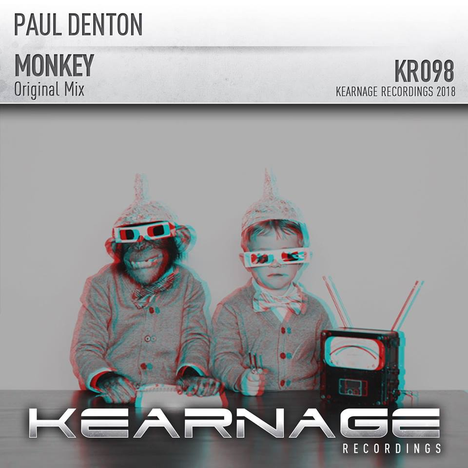 PAUL DENTON - MONKEY (ORIGINAL MIX) - 20.08.2018