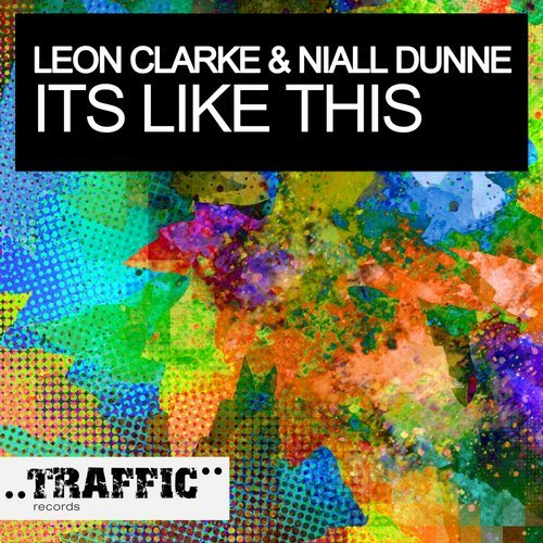 LEON CLARKE & NIAL DUNNE - ITS LIKE THIS - 11.08.2014