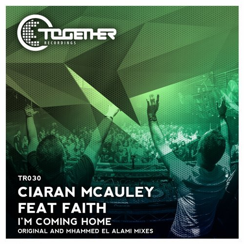 CIARAN MCAULEY ft. FAITH - I'M COMING HOME - 09.05.2016