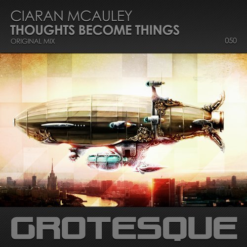 CIARAN MCAULEY - THOUGHTS BECOME THINGS - 17.04.2017