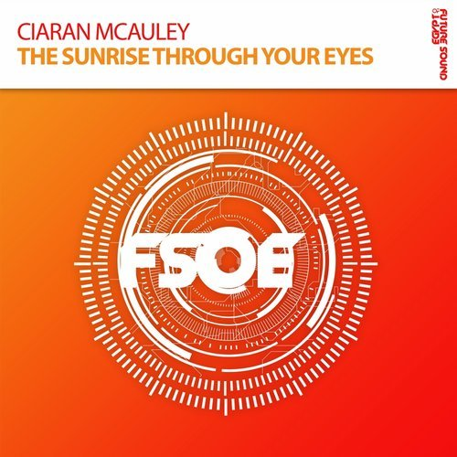 CIARAN MCAULEY - THE SUNRISE THROUGH YOUR EYES - 28.04.2017
