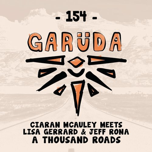 CIARAN MCAULEY ft. LISA GERRARD & JEFF RONA - A THOUSAND ROADS - 04.08.2017
